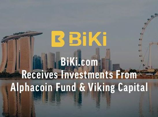 BiKi.com Receives Investment for Platform Upgrade to Prepare for Global Industry Growth